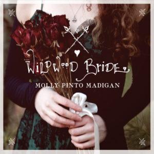 """Wildwood Bride,"" by Molly Pinto Madigan; 2015"