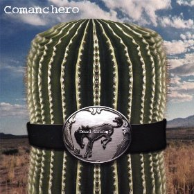 """Dead Gringo,"" by Comanchero's; 2008"