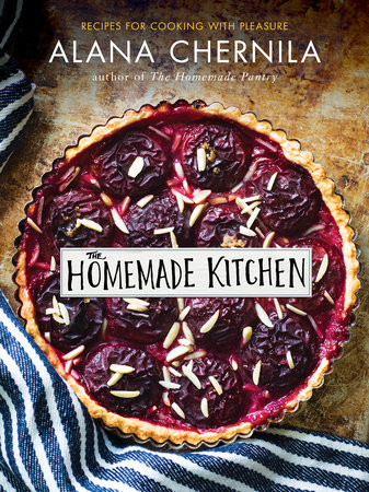 """The Homemade Kitchen: Recipes for Cooking with Pleasure"" is available a local bookstores and from Amazon.com"