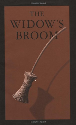 """The Widow's Broom,"" by Chris Van Allsburg; 1992"