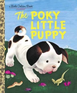 Poky Little Puppy, Janette Sebring Lowrey and Gustaf Tenggren (Illustrator)