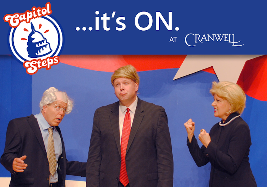 "No matter how quickly you're burning out on politics this campaign season, you won't mind seeing just a teensie bit more of ""Bernie,"" ""Donald,"" and ""Hillary"" this summer as incarnated in the Capitol Steps at Cranwell Spa & Golf Resort (submitted photo)."