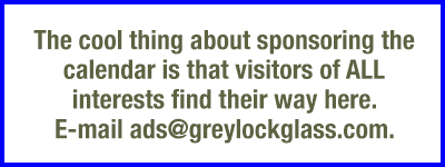Sponsor our events calendar—e-mail ads@greylockglass.com
